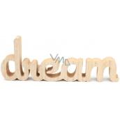 Nekupto Home Decor Wooden decoration Dream 26 x 10 x 2 cm
