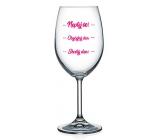 Nekupto Cheers wine glasses Do not ask! - Ordinary day - Great day! 440 ml