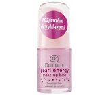 Dermacol Pearl Energy Make-Up Base rozjasňující báze pod make-up s perlami 15 ml