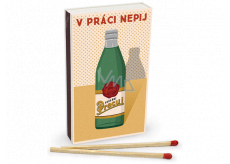Nekupto Original matches in retro style Do not drink 45 pieces at work