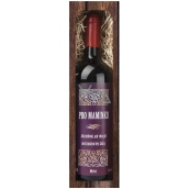Bohemia Gifts & Cosmetics Merlot Pro Mommy Red Gift Wine 750 ml
