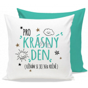 Nekupto Gift Center Pillow with dedication For a beautiful day 30 x 30 cm