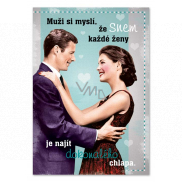 Ditipo Playing birthday card Men think that every woman's dream, Life is not honey, Girls 224 x 157 mm