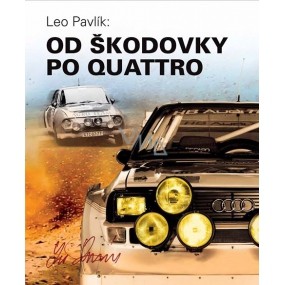 Leo Pavlik From Škodovka to the Quattro Book