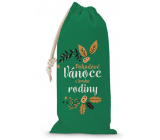 Nekupto Cloth bag for a Christmas bottle Relaxing Christmas in a family circle green 150 x 300 mm