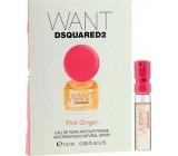 Dsquared2 Want Pink Ginger parfémovaná voda pro ženy 1,5 ml s rozprašovačem, Vialka