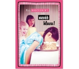 Ditipo Playing birthday card You have a birthday Tereza Kerndlová I just want what I want 224 x 157 mm
