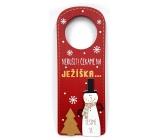 Nekupto Christmas wooden decoration tag Do not disturb waiting for JESUS 22,5 x 8,7 cm