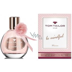 Tom Tailor Be Mindful Woman Eau de Toilette 30 ml