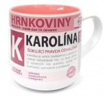 Nekupto Hrnkoviny Mug with the name of Caroline 0.4 liters