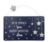 Do not buy Christmas wooden decoration sign Let it change in dream, every holiday day 20 x 12 cm