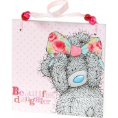 Me to You Plaque with dedication For a beautiful daughter 11 x 11 x 0,5 cm